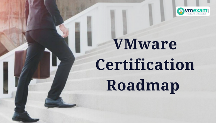 Vmware Certification roadmap, Data Center Virtualization, Network Virtualization, Cloud Management and Automation, Desktop and Mobility