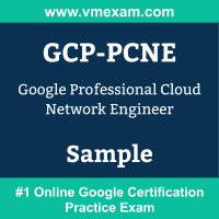 GCP-PCNE Braindumps, GCP-PCNE Exam Dumps, GCP-PCNE Examcollection, GCP-PCNE Questions PDF, GCP-PCNE Sample Questions, Professional Cloud Network Engineer Dumps, Professional Cloud Network Engineer Official Cert Guide PDF, Professional Cloud Network Engineer VCE