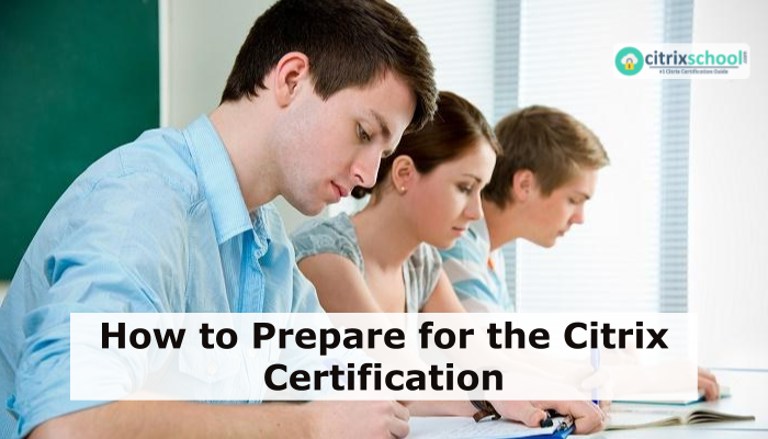 Citrix certification preparation tips
