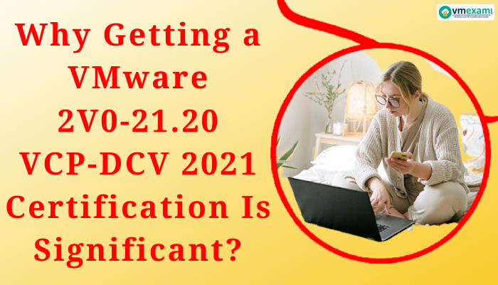 2V0-21.20, 2V0-21.20 Exam Questions, 2V0-21.20 Exam, VMware 2V0-21.20, 2V0-21.20 Study Guide, 2V0-21.20 Practice Exam, VMware 2V0-21.20 Exam, 2V0-21.20 Exam, VCP-DCV for vSphere 7.x (Exam 2V0-21.20), Professional VMware vSphere 7.x (2V0-21.20), Professional VMware vSphere 7.x (2V0-21.20), Professional VMware vSphere 7.x, VCP-DCV for vSphere 7.x PDF, VCP-DCV, VCP-DCV 2021, VCP-DCV 2021 Study Guide, VMware VCP-DCV, VCP-DCV 2021, VCP-DCV Exam, VCP-DCV 2021 Exam, VCP-DCV 2021 Practice Test, VMware Certified Professional - Data Center Virtualization 2021 (VCP-DCV 2021), VCP-DCV Practice Exam, VCP-DCV Exam Cost, VCP-DCV 2021 Book, VCP-DCV 2021 Study Guide, VMware VCP-DCV 2021, VCP-DCV 2021 Exam Questions, VCP-DCV 2021 Exam Code, VCP-DCV Exam Questions