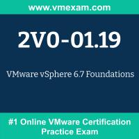 2V0-01.19: VMware vSphere 6.7 Foundations