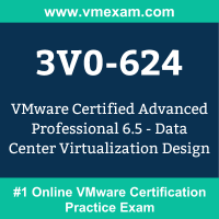 3V0-624: VMware Certified Advanced Professional 6.5 - Data Center Virtualization