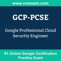GCP-PCSE: Google Professional Cloud Security Engineer